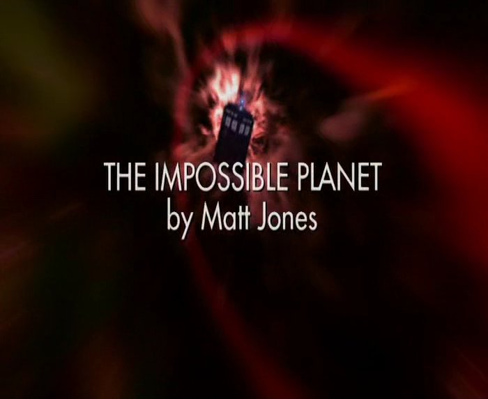 Doctor Who The Impossible Planet