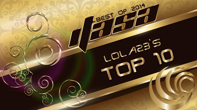 Lola23's Top 10