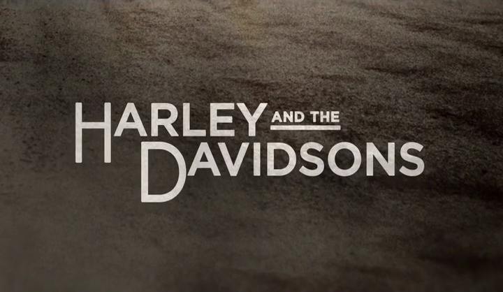 Harley and ther Davidsons