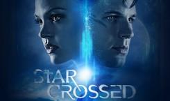 Star-Crossed e l'inaspettato che non vedremo mai