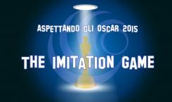 Aspettando gli Oscar 2015: The Imitation Game
