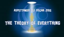 Aspettando gli Oscar 2015: The Theory of Everything